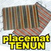 placemat tenun